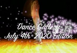 Dance Gallery July 1st/4th Edition